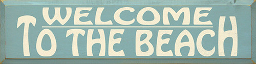 Welcome To The Beach Wood Sign