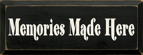 Memories Made Here Wood Sign