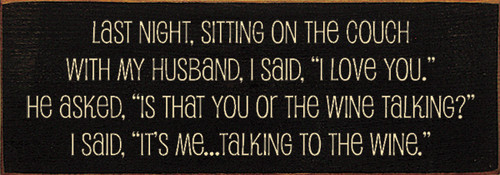 Wood Sign - Is That You Or The Wine Talking?