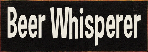Wood Sign - Beer Whisperer