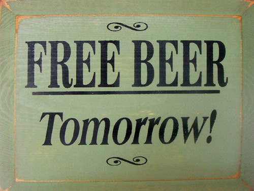 Free Beer Tomorrow! Wood Sign