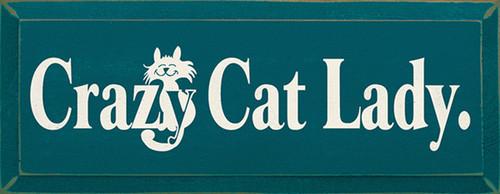 Crazy Cat Lady Wood Sign