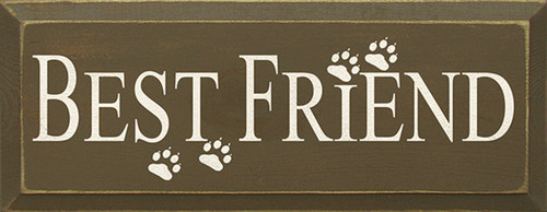 Best Friend with Paw Prints Wood Sign