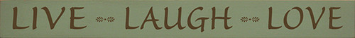 Wood Sign - Live Laugh Love 30in. X 3.25in.