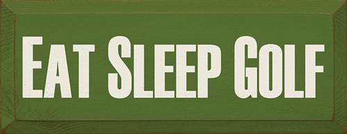 Wood Sign - Eat Sleep Golf