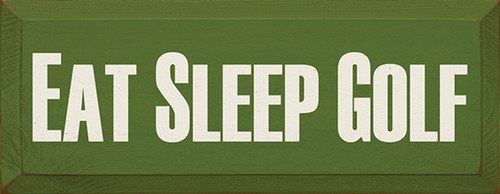 Wood Sign - Eat Sleep Golf