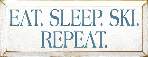 Wood Sign - Eat. Sleep. Ski. Repeat.