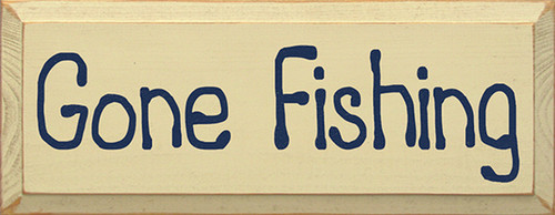 Wood Sign - Gone Fishing