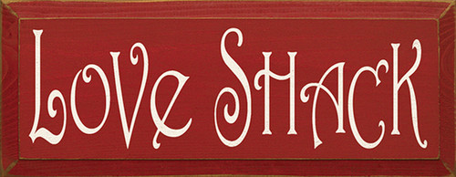 Wood Sign - Love Shack 7x18