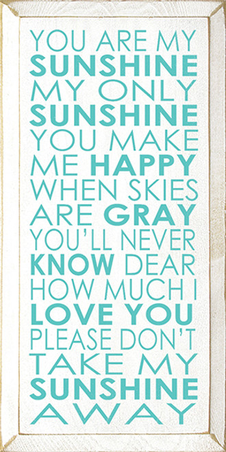 Wood Sign - You Are My Sunshine My Only Sunshine You Make Me Happy