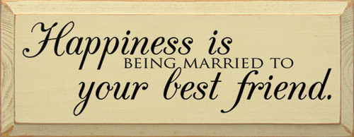 Wood Sign - Happiness Is Being Married To Your Best Friend
