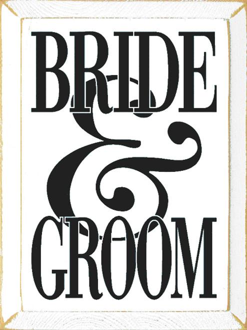 Wood Sign - Bride & Groom