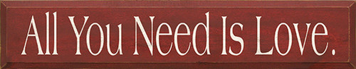 Wood Sign - All You Need Is Love 36in.