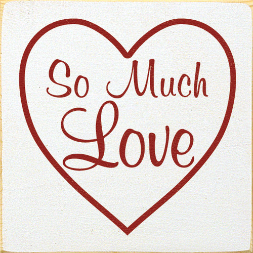 "So Much Love 7""x 7"" Wood Sign"