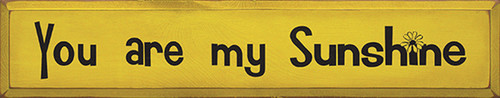 Wood Sign - You Are My Sunshine 36in.