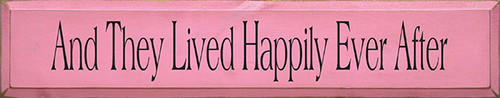And They Lived Happily Ever After  Wood Sign 36""