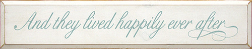 Wood Sign - And They Lived Happily Ever After 36in.
