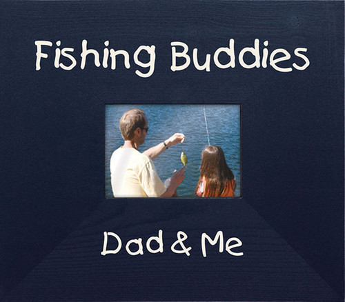 Wood Picture Frame - Fishing Buddies Dad & Me
