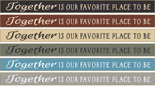 Together Is Our Favorite Place To Be Wood Sign 18""
