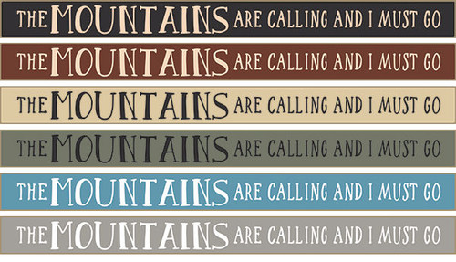 """The Mountains Are Calling And I Must Go 18"""" Wood Sign"""