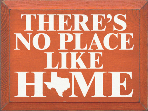 Wood Sign - There's No Place Like Home (State)