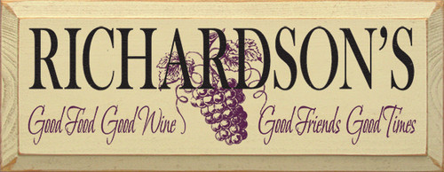 Custom Name - Good Food Good Wine Good Friends Good Times Wood Sign