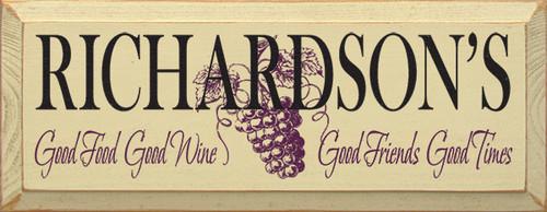 Custom Name - Good Food Good Wine Good Friends Good Times Wood Sign