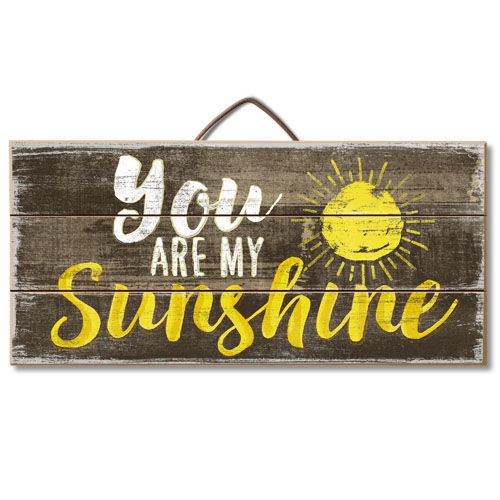 You Are My Sunshine Wood Slatted Sign Hanging Wood Sign 12""