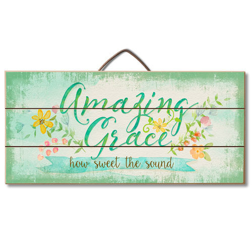 Wood Sign - Amazing Grace How Sweet The Sound