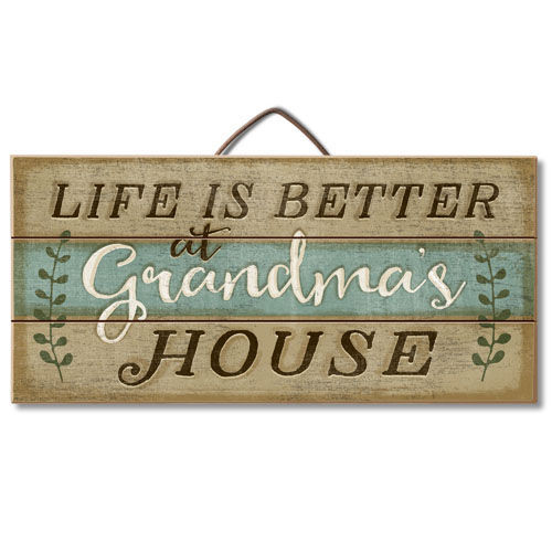 Wood Sign - Life Is Better At Grandma's House