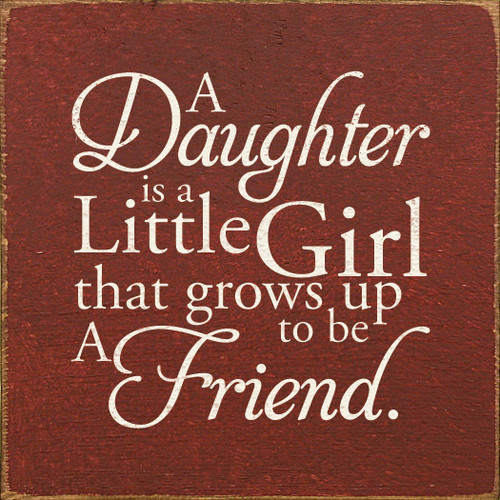 daughter sign daughter saying gift for daughter cute daughter saying mother€™s day gift gift for mother€™s day gift about daughter mother daughter gift father daughter gift