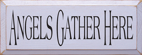 Wood Sign - Angels Gather Here
