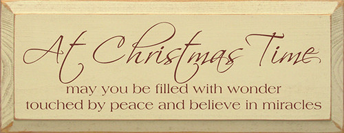 Wood Sign - At Christmas Time May You Be Filled With Wonder