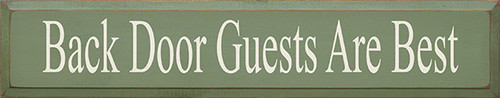 Back Door Guests Are Best Wood Sign 36""