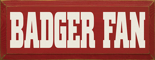 Wood Sign - Badger Fan