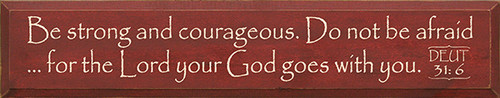 Wood Sign - Be Strong And Courageous. Do Not Be Afraid for ... 36in.