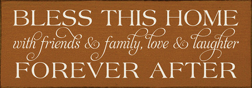Family Wood Sign Bless This Home With Friends & Family Love & Laughter