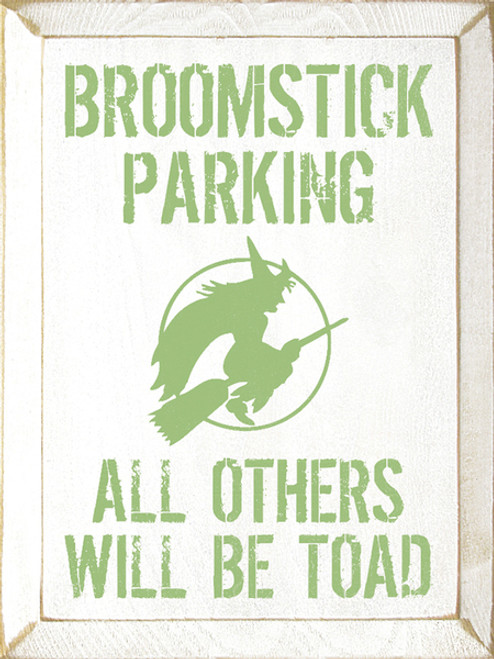 Broomstick Parking: All Others Will Be Toad with flying witch