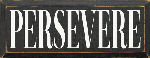 Wood Sign - Persevere
