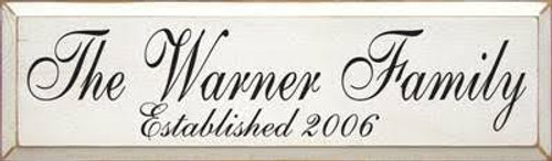 """White Distressed with Black LetteringCUSTOM Warner Family  24""""W x 7""""H"""