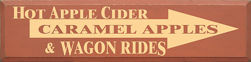 """Hot Apple Cider Carmel Apple And Wagon Rides Wood Sign 36""""W x 9""""H"""
