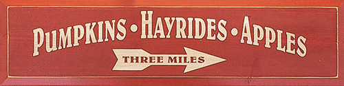 Pumpkins Apples Hayrides Large Wood Sign Autumn