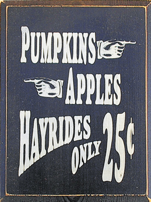 Wood Sign - Pumpkins Apples Hayrides (Small)