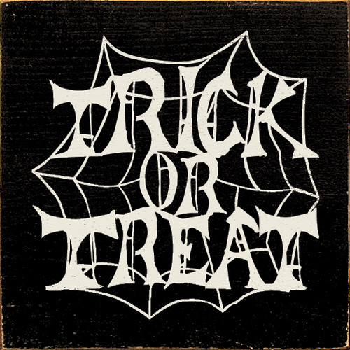 Wood Sign - Trick or Treat (In Spiderweb)