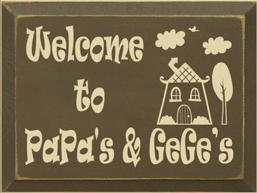 CUSTOM Welcome to PaPa & GeGe's 9x12