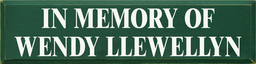 CUSTOM In Memory Of Wendy Llewellyn 9x36
