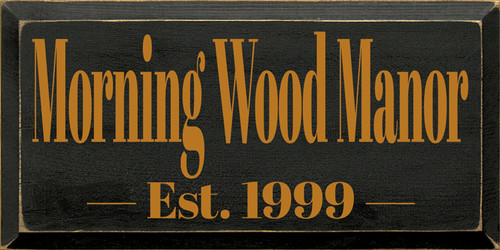 CUSTOM Morning Wood Manor 9x18
