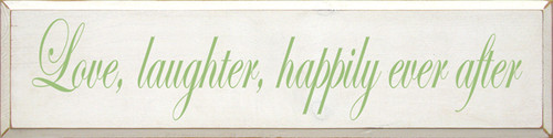 CUSTOM Love, laughter, happily ever after 9x36