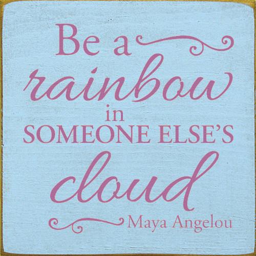 CUSTOM Be A Rainbow 12x12