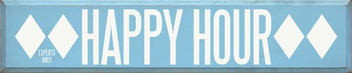 CUSTOM Happy Hour 48x10